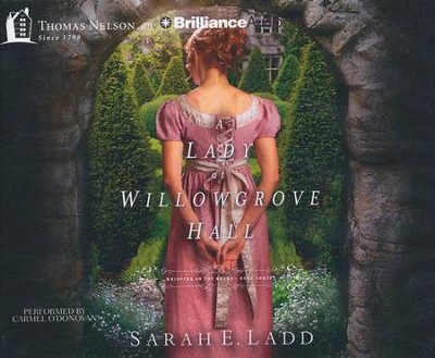 #3: A Lady at Willowgrove Hall - unabridged audiobook on CD  -     By: Sarah E. Ladd