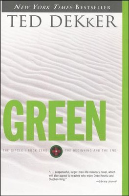 Green, The Circle Series #0  -     By: Ted Dekker