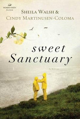 Sweet Sanctuary  -     By: Sheila Walsh, Cindy Martinusen-Coloma