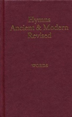 Hymns Ancient and Modern: Revised Version Words edition / Revised  -     By: Hymns Ancient and Modern