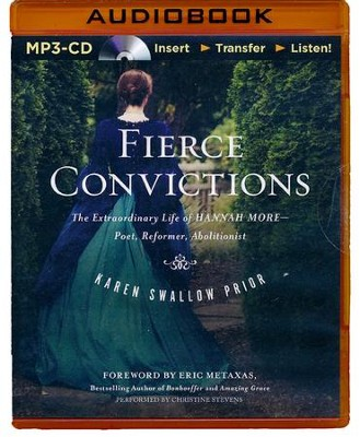 Fierce Conviction: The Extraordinary Life of Hannah More: Poet, Reformer, Abolitionist - Unabridged  -     By: Karen Swallow Prior