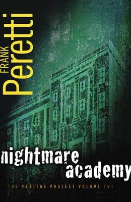 Nightmare Academy: Book 2 in The Veritas Project - eBook  -     By: Frank Peretti