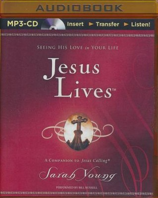 Jesus Lives: Seeing His Love in Your Life - unabridged audiobook on MP3-CD  -     By: Sarah Young