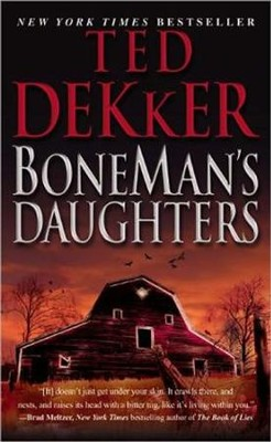 Boneman's Daughters   -     By: Ted Dekker