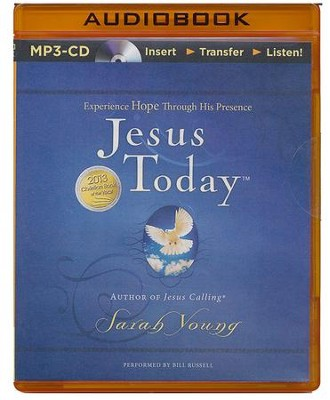 Jesus Today: Experience Hope Through His Presence - unabridged audiobook on MP3-CD  -     By: Sarah Young