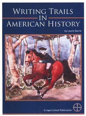 Writing Trails in American History   -     By: Laurie Barrie