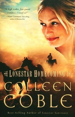 Lonestar Homecoming, Lonestar Series #3   -     By: Colleen Coble