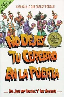 No Dejes Tu Cerebro En La Puerta (Donu0027t Check Your Brains At The