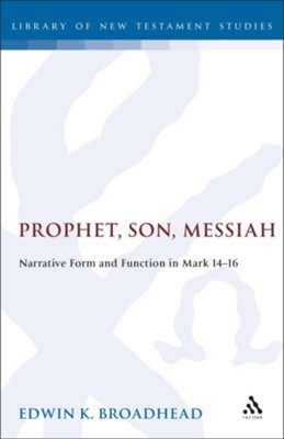 Prophet, Son, Messiah  -     By: Broadhead