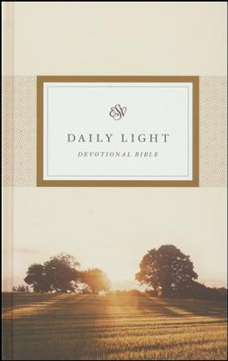 ESV Daily Light Devotional Bible , Hardcover  -
