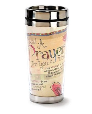 I Said a Prayer Travel Mug  -