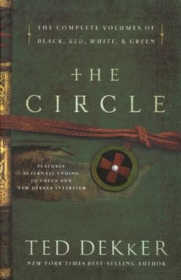 The Circle: The Complete Text of Black, Red, White, and Green - 4 in 1  -     By: Ted Dekker