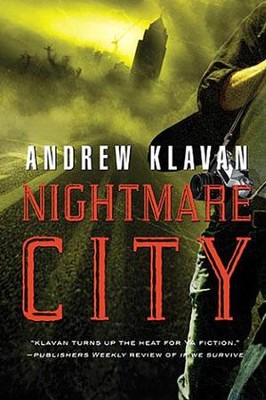 Nightmare City  -     By: Andrew Klavan