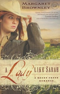 A Lady Like Sarah, Rocky Creek/ Women of Faith Series   -     By: Margaret Brownley