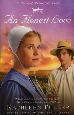 An Honest Love, Hearts of Middlefield Series #2   -     By: Kathleen Fuller