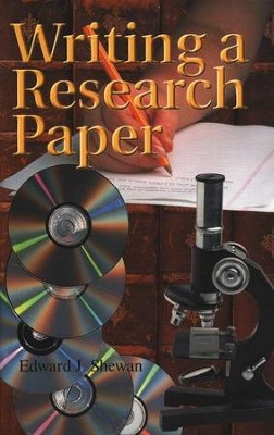 Writing a Research Paper, Grades 9-12   -     By: Edward Shewan