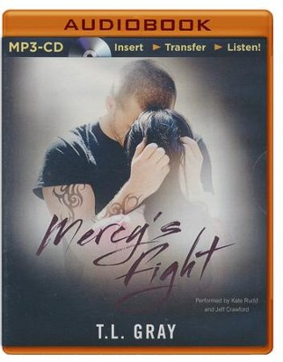 Mercy's Fight - unabridged audio book on MP3-CD  -     By: Tammy L. Gray