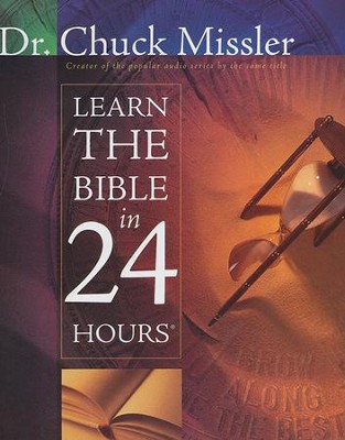 Learn the Bible in 24 Hours  -     By: Chuck Missler