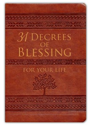 31 Decrees of Blessing for Your Life  -     By: Patricia King