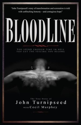 Bloodline: A True Story  -     By: John Turnipseed, Cecil Murphey