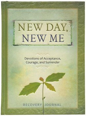New Day, New Me Recovery Journal: Devotions of Acceptance, Courage, and Surrender  -     By: Mike Shea