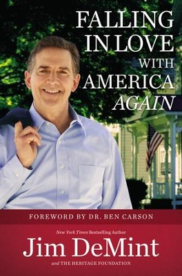 Falling in Love with America Again    -     By: Jim DeMint