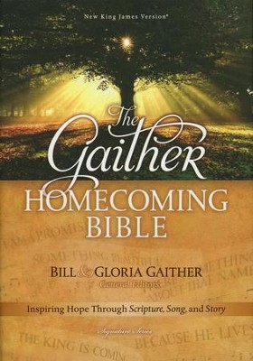NKJV Gaither Homecoming Bible, Hardcover  -     Edited By: Bill Gaither, Gloria Gaither     By: Edited by Bill & Gloria Gaither
