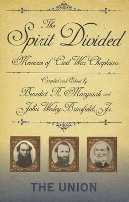 The Spirit Divided: Memoirs of Civil War Chaplains-The Union  -