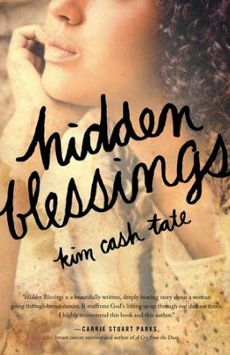 Hidden Blessings  -     By: Kim Tate