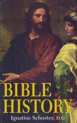 Bible History    -     Edited By: H.J. Heck     By: Ignatius Schuster