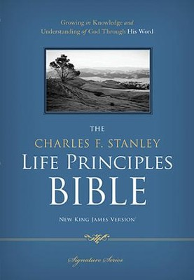 NKJV Charles F. Stanley Life Principles Study Bible  -     By: Charles F. Stanley