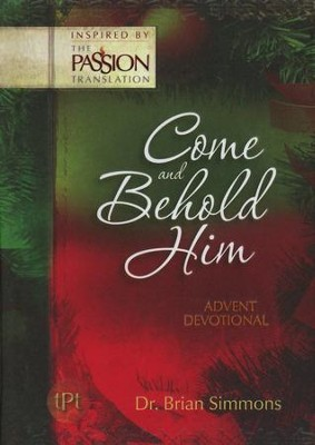 Come and Behold Him: 4-week Advent Devotional  -     Translated By: Brian Simmons     By: Jeremy Bouma
