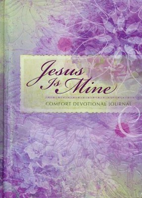 Jesus Is Mine: Comfort Devotional Journal  -     By: Belle City Gifts