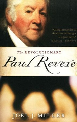 The Revolutionary Paul Revere  -     By: Joel Miller