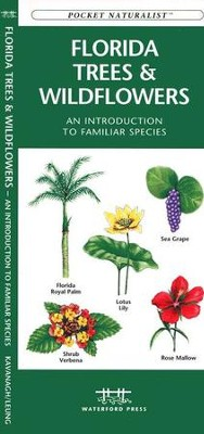 Florida Trees & Wildflowers, Pocket Naturalist   -