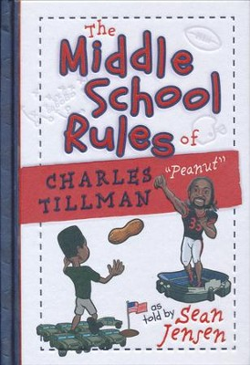 The Middle School Rules of Charles Tillman  -     By: Sean Jensen