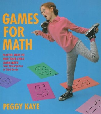 Games for Math   -     By: Peggy Kaye