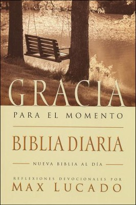 Biblia Gracia para el Momento NBD, Enc. Rústica  (NBD Grace for the Moment Bible, Softcover)  -     By: Max Lucado