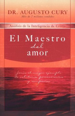 El Maestro del Amor  (The Master of Love)  -     By: Dr. Augusto Cury