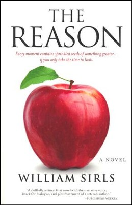 The Reason  -     By: William Sirls