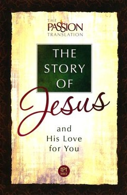 The Story of Jesus: and His Love for You, Paperback  -     Translated By: Brian Simmons
