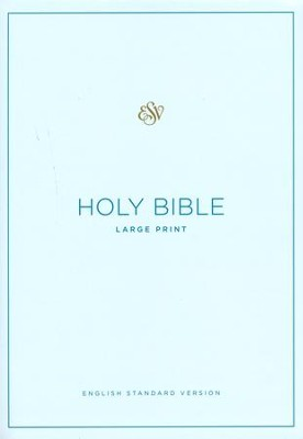 ESV Large Print Bible, Blue/Light Blue, Hardcover   -