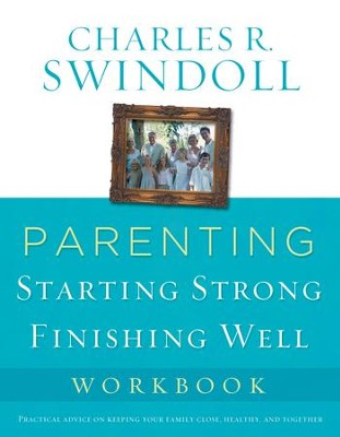 Parenting: From Surviving to Thriving Workbook - eBook  -     By: Charles R. Swindoll