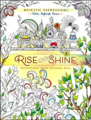 Rise and Shine: Inspirational Adult Coloring Book   -     By: Ember Canada