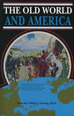 The Old World and America  -     By: Philip J. Furlong