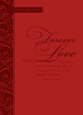 Forever Love: Scripture Journal  -
