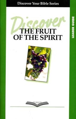 Discover the Fruit of the Spirit, Leader Guide    -     By: Edith Bajema