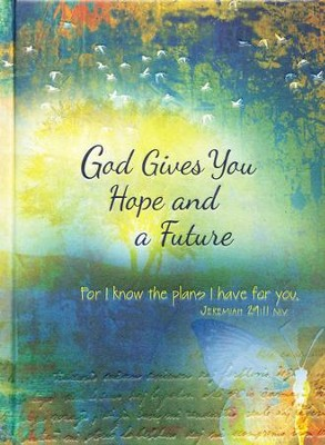God Gives You Hope and a Future: Scripture Journal for Teens  -