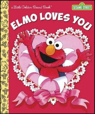 Elmo Loves You (Sesame Street)  -     By: Sarah Albee