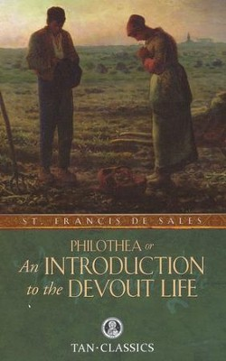 An Introduction to the Devout Life   -     By: Saint Francis de Sales